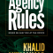 Agency Rules, Never An Easy Day at the office (Book Excerpt) by Khalid Muhammad