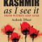 Book Review: Kashmir as I see it by Ashok Dhar