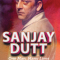 Book Review: Sanjay Dutt by Ram Kamal Mukherjee